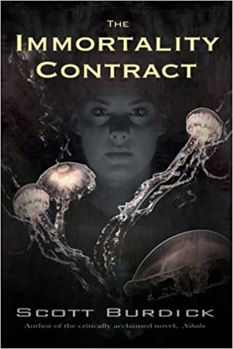 The Immortality Contract by Scott Burdick